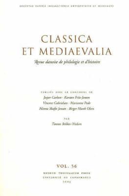 Classica Et Mediaevalia - Thomsen, and Carlsen, Jesper (Editor), and Friis-Jensen, Karsten (Editor)