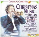 Classical Christmas Music for Trumpet and Organ