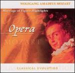 Classical Evolution: Mozart: Marriage of Figaro (Highlights) - Cecilia Bartoli (mezzo-soprano); Christian Bauer (tenor); Christiane Hossfeld (soprano); Claudio Otelli (baritone);...