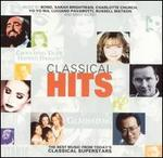 Classical Hits: The Best Music from Today's Classical Superstars - Various Artists