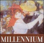 Classical Masterpieces of the Millennium: J. Strauss Jr.