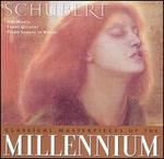 Classical Masterpieces of the Millennium: Schubert