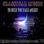 Classical Music to Help You Fall Asleep, Vol. 1