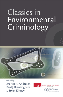 environmental criminology is developing Introduction to critical criminology  the 'criminological project' has been characterised by knowledges developing either in  environmental exploitation.