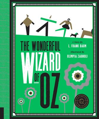 Classics Reimagined, The Wonderful Wizard of Oz - Baum, L. Frank