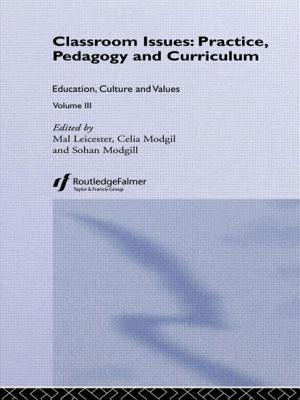 Classroom Issues - Leicester, Mal, Professor (Editor), and Modgil, Celia (Editor), and Modgil, Sohan (Editor)