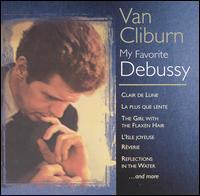 Claude Debussy: Clair de Lune; La plus que lente; The Girl with the Flaxen Hair; L'Isle joyeuse; Réverie; etc. - Van Cliburn (piano)