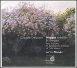 Claude Debussy: Images in�dites; Estampes