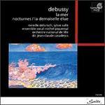 Claude Debussy: La mer; Nocturnes; La demoiselle élue