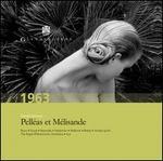 Claude Debussy: Pelléas et Mélisande