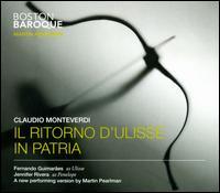 Claudio Monteverdi: Il Ritorno d'Ulisse in Patria - Aaron Sheehan (vocals); Abigail Nims (vocals); Christopher Lowrey (vocals); Daniel Auchincloss (vocals);...