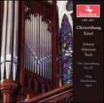 Clavier�bung Live! - Bach: The Clavier�bung, Part III