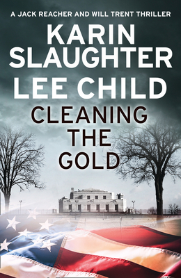 Cleaning the Gold - Slaughter, Karin, and Child, Lee