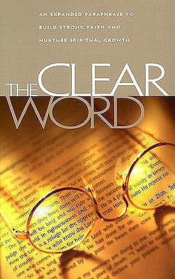 Clear Word Bible-OE - Blanco, Jack