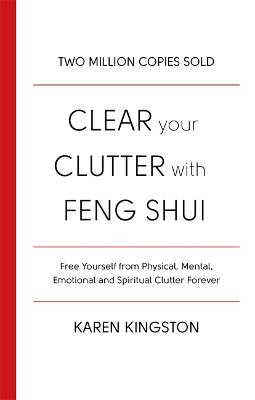 Clear Your Clutter with Feng Shui - Kingston, Karen