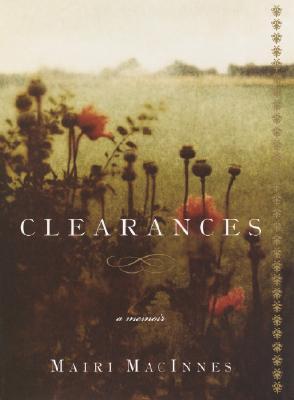 Clearances: A Memoir - MacInnes, Mairi