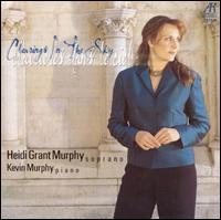Clearings in the Sky - Heidi Grant Murphy (soprano); Kevin Murphy (piano)