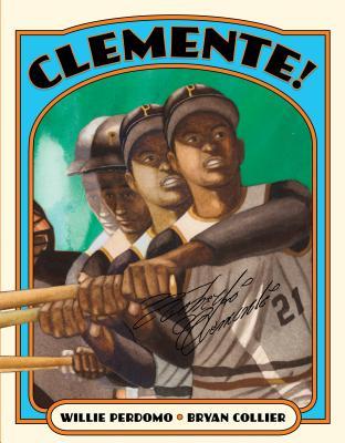 Clemente! - Perdomo, Willie