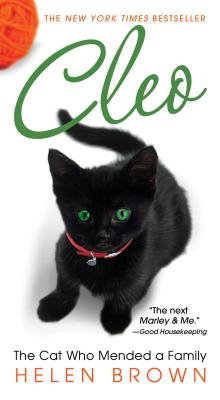 Cleo: The Cat Who Mended a Family - Brown, Helen