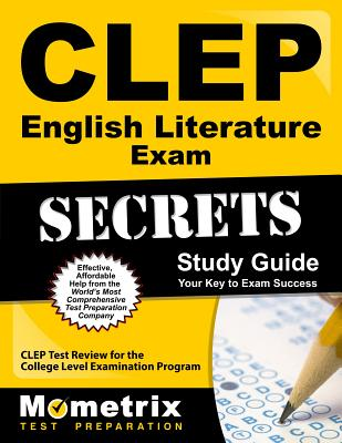 CLEP English Literature Exam Secrets Study Guide: CLEP Test