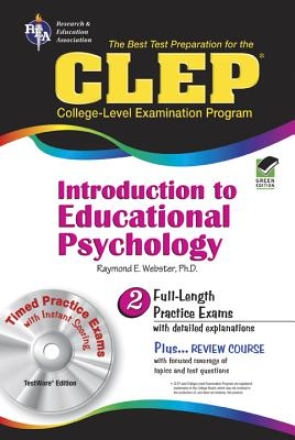 CLEP Introduction to Educational Psychology - Webster, Raymond E, Dr.