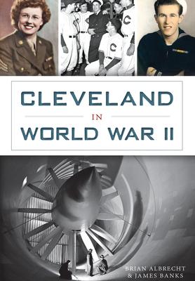 Cleveland in World War II - Banks, James, Dr.