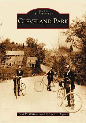 Cleveland Park - Williams, Paul K, and Higgins, Kelton C