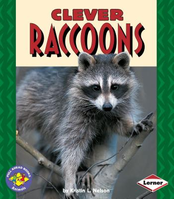 Clever Raccoons - Nelson, Kristin L