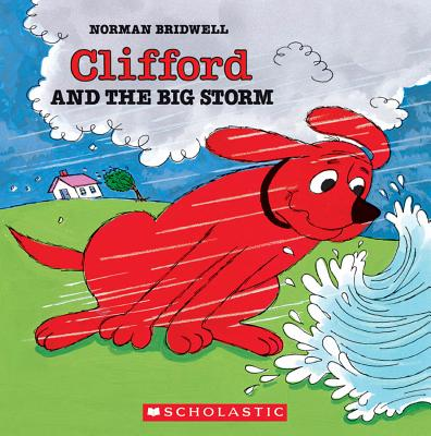 Clifford and the Big Storm - Bridwell, Norman