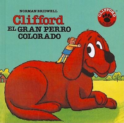 Clifford El Gran Perro Colorado - Bridwell, Norman