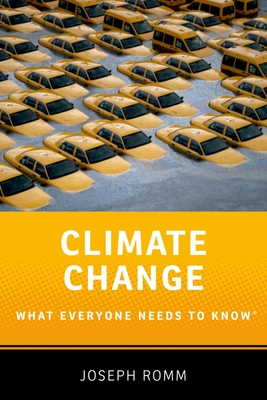 Climate Change: What Everyone Needs to Know(r) - Romm, Joseph