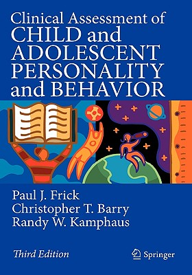 Clinical Assessment of Child and Adolescent Personality and Behavior - Frick, Paul J