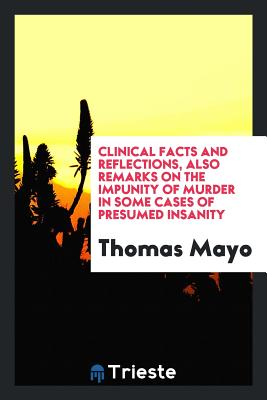 Clinical Facts and Reflections - Mayo, Thomas