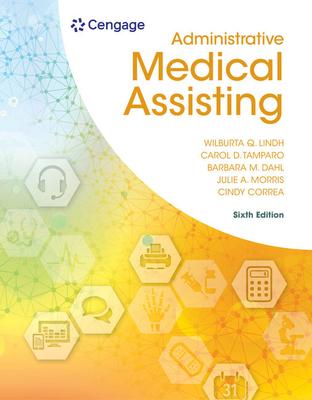 Clinical Medical Assisting - Lindh, Wilburta, and Dahl, Barbara, and Tamparo, Carol