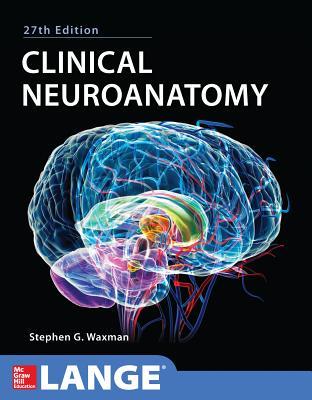 Clinical Neuroanatomy 27/E - Waxman, Stephen