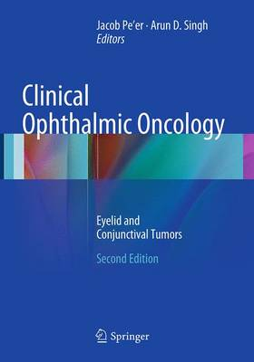 Clinical Ophthalmic Oncology: Eyelid and Conjunctival Tumors - Pe'er, Jacob, MD (Editor)