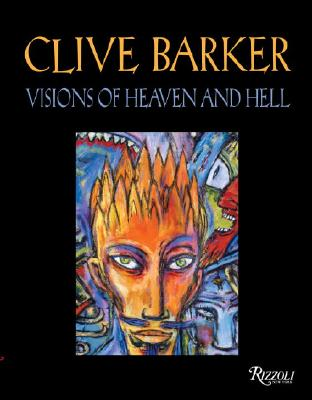 Clive Barker Visions of Heaven and Hell - Barker, Clive