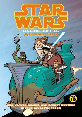 Clone Wars Adventures: Volume 10 - Avellone, Chris, and Hall, Jason