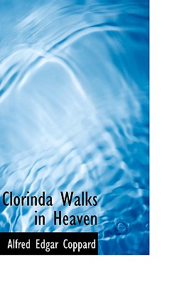 Clorinda Walks in Heaven - Coppard, Alfred Edgar