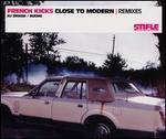 Close to Modern [Remix]