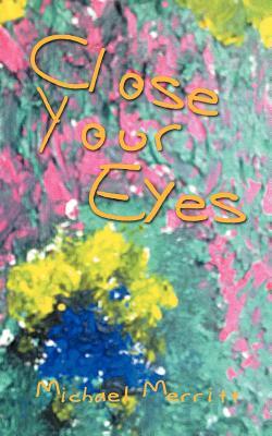 Close Your Eyes - Merritt, Michael
