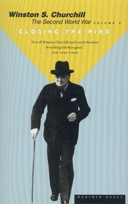 Closing the Ring - Churchill, Winston S, Sir, and Keegan, John (Foreword by)