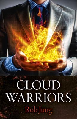Cloud Warriors - Jung, Rob