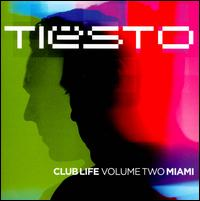Club Life, Vol. 2: Miami - Tiësto