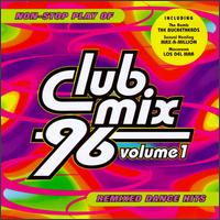 Club Mix '96, Vol. 1 - Various Artists