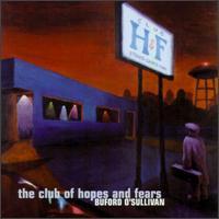 Club of Hopes & Fears - Bradford O'Sullivan