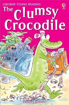 Clumsy Crocodile - Everett, Felicity