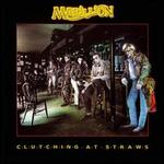 Clutching at Straws [Deluxe Edition]
