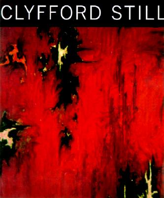 Clyfford Still: Paintings 1944-1960 -