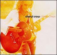 C'mon, C'mon - Sheryl Crow
